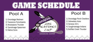 2016 Nations Cup Schedule at the Onondaga Nation